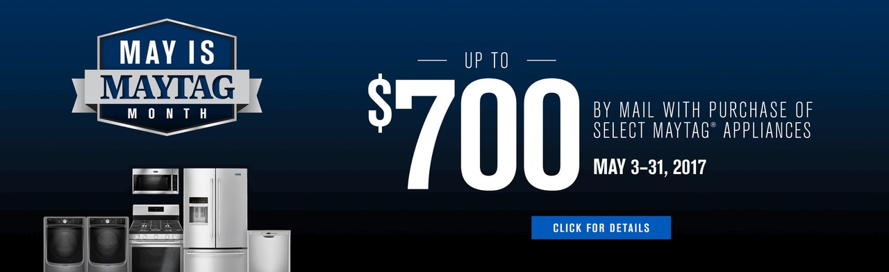 May is Maytag Month- Save up to $700